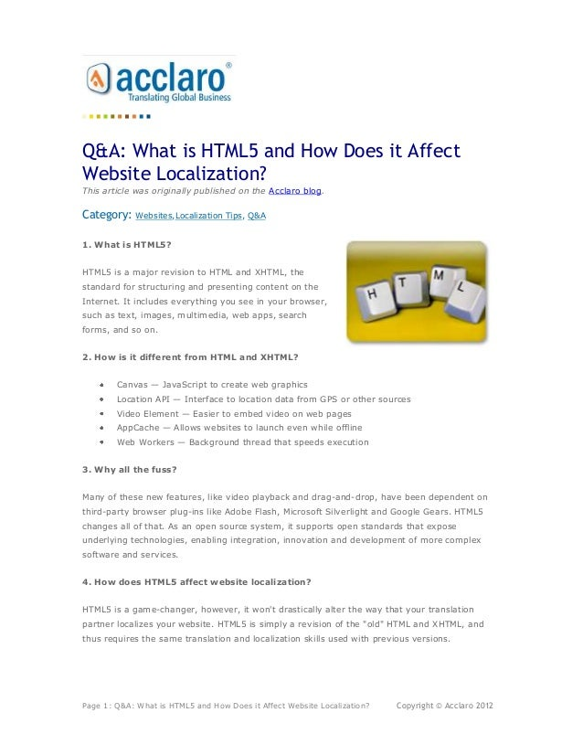 Q&A: What is HTML5 and How Does it AffectWebsite Localization?This article was originally published on the Acclaro blog.Ca...