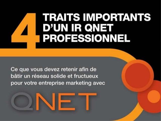 4 traits importants d'un QNET IR professionnel (French)