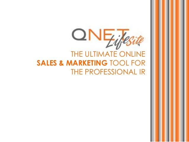 THE ULTIMATE ONLINESALES & MARKETING TOOL FORTHE PROFESSIONAL IR