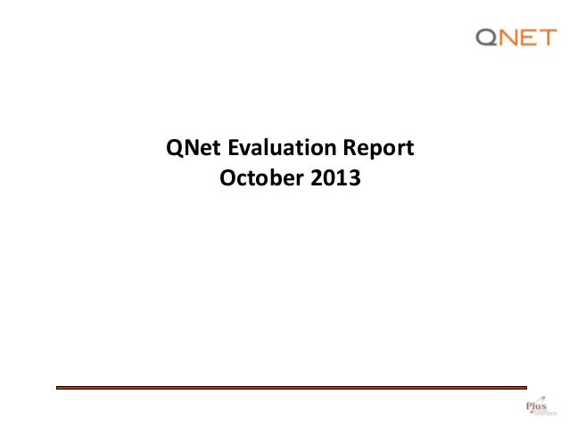 QNet Evaluation Report October 2013