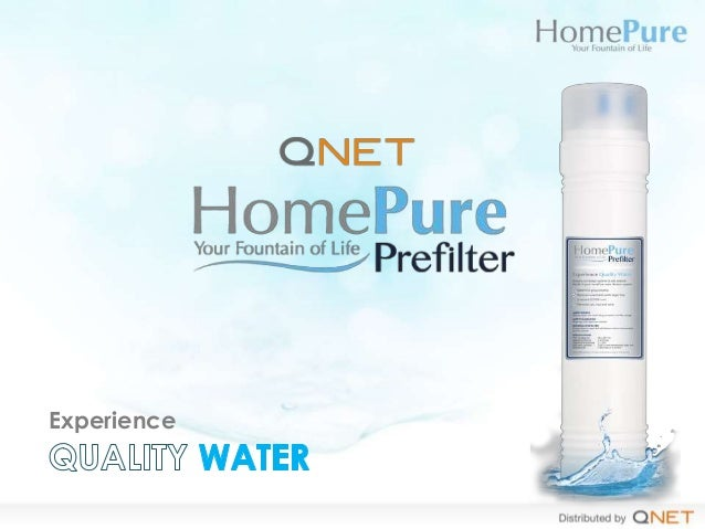Experience Quality Water with HomePure Prefilter