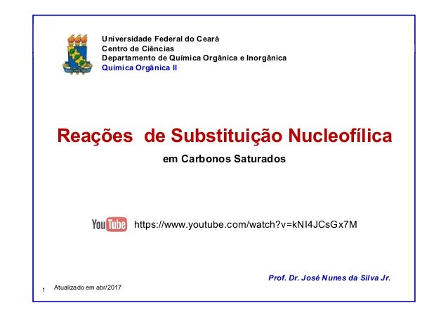 Reações de Substituição Nucleofílica e de Eliminação