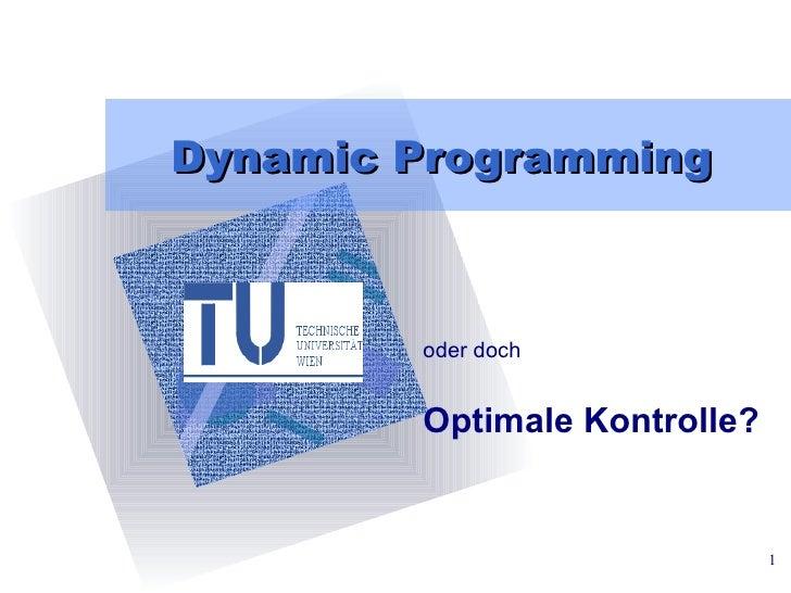 Dynamic Programming oder doch Optimale Kontrolle?