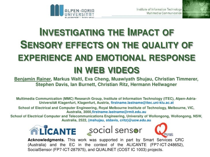 INVESTIGATING THE IMPACT OF     SENSORY EFFECTS ON THE QUALITY OF    EXPERIENCE AND EMOTIONAL RESPONSE               IN WE...