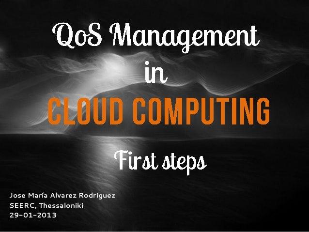 QoS Management in Cloud Computing-Draft proposal