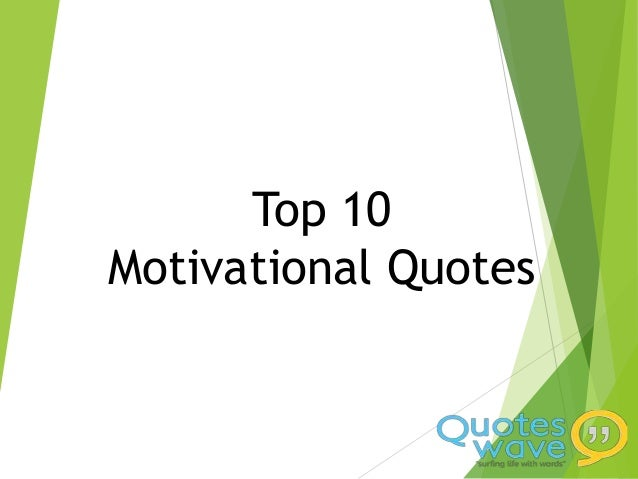 inspirational quotes given by some great personalities of