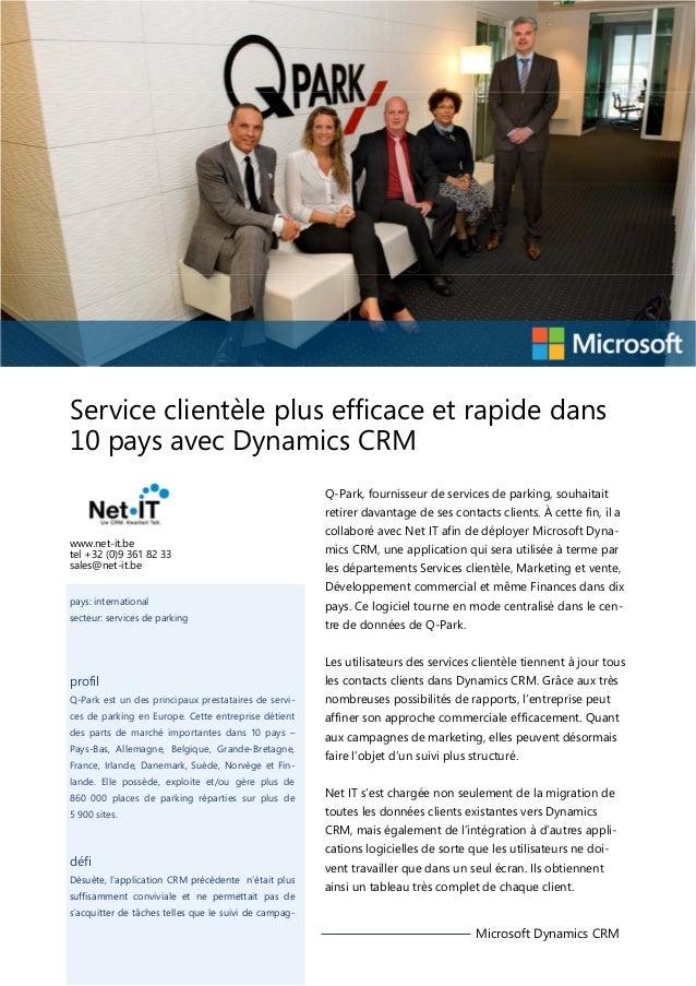 Service clientèle plus efficace et rapide dans 10 pays avec Dynamics CRM Q-Park, fournisseur de services de parking, souha...