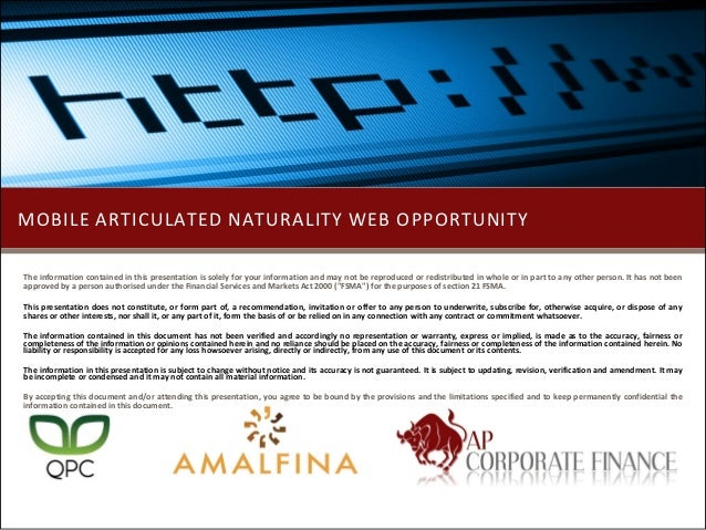 MOBILE ARTICULATED NATURALITY WEB OPPORTUNITYThe information contained in this presentation is solely for your information...