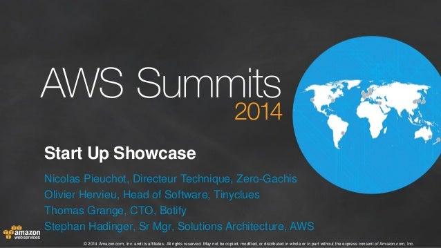 AWS Paris Summit 2014 - T1 - Startup Showcase