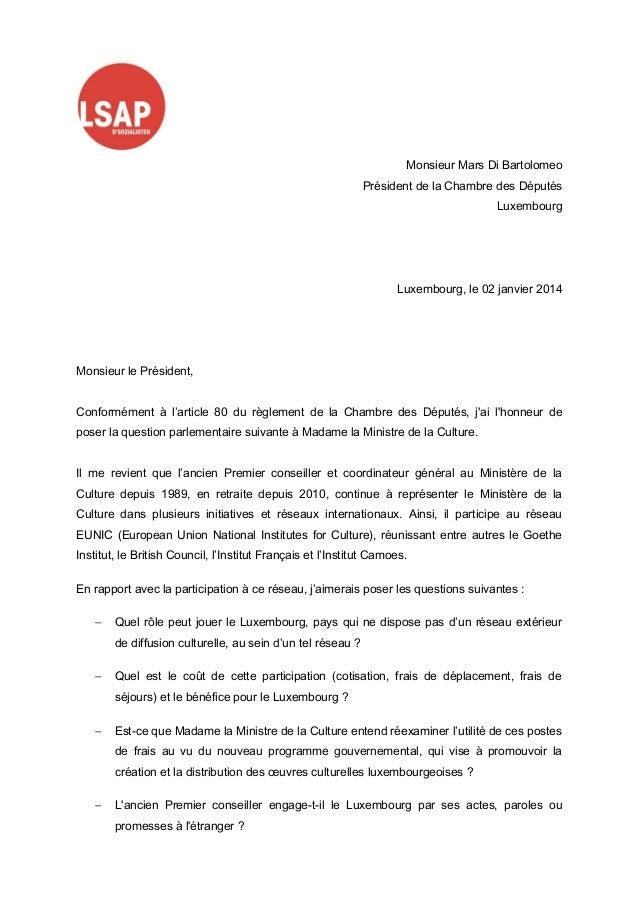 Monsieur Mars Di Bartolomeo Président de la Chambre des Députés Luxembourg  Luxembourg, le 02 janvier 2014  Monsieur le Pr...