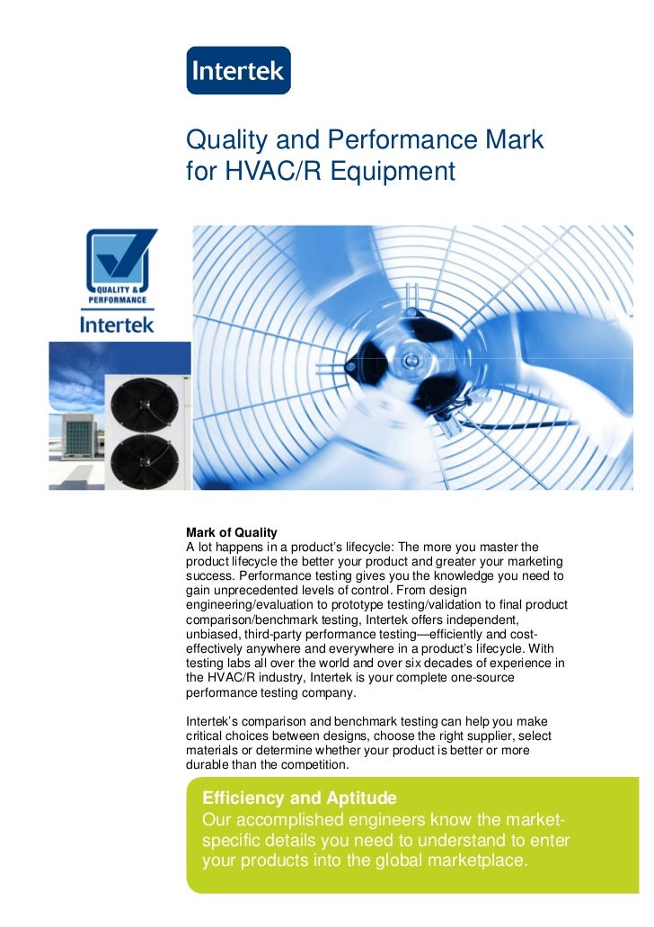 Quality and Performance Markfor HVAC/R EquipmentMark of QualityA lot happens in a product's lifecycle: The more you master...