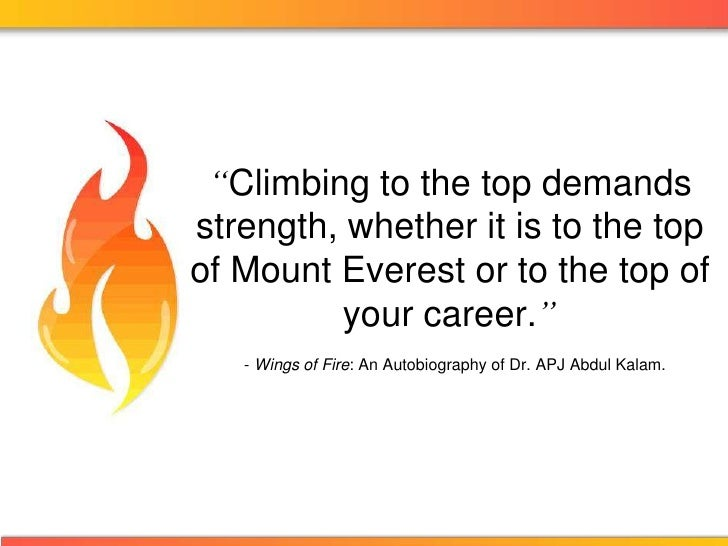 """Climbing to the top demands strength, whether it is to the top of Mount Everest or to the top of your career."" - Wings of..."