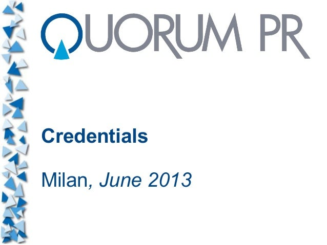 Credentials Milan, June 2013