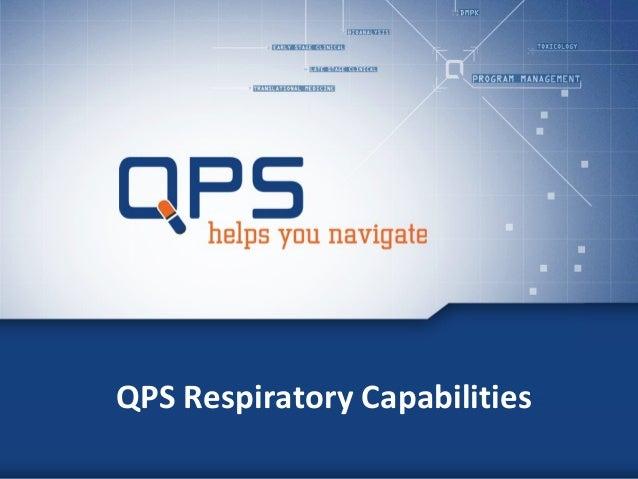 QPS-NL Respiratory Capabilities Presentation