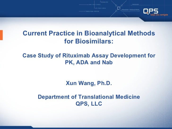 Current Practice in Bioanalytical Methods             for Biosimilars:Case Study of Rituximab Assay Development for       ...