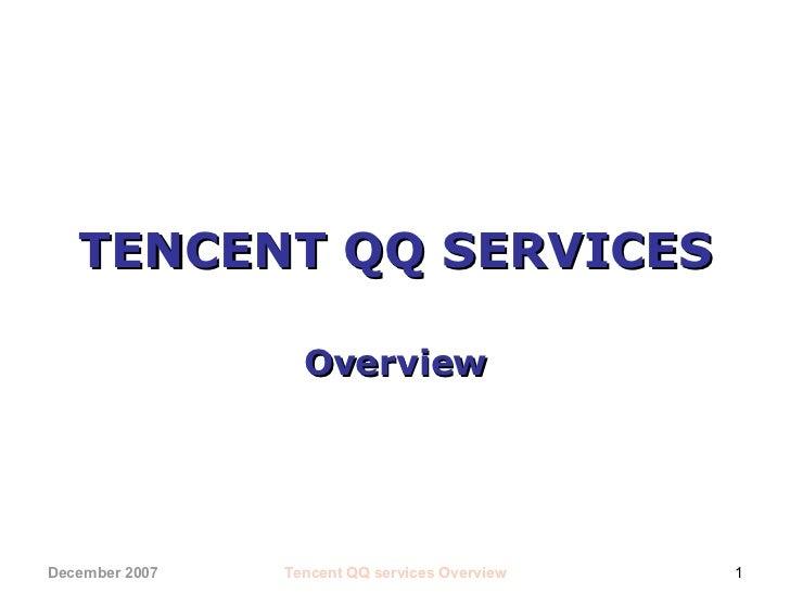 TENCENT QQ SERVICES Overview