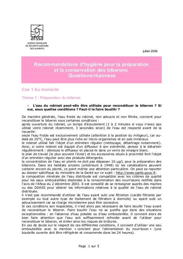 Page 1 sur 5 juillet 2006 Recommandations d'hygiène pour la préparation et la conservation des biberons Questions/réponses...