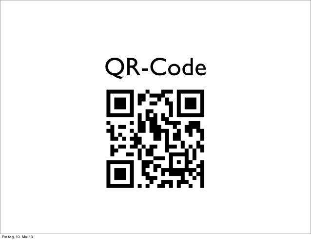 QR-CodeFreitag, 10. Mai 13