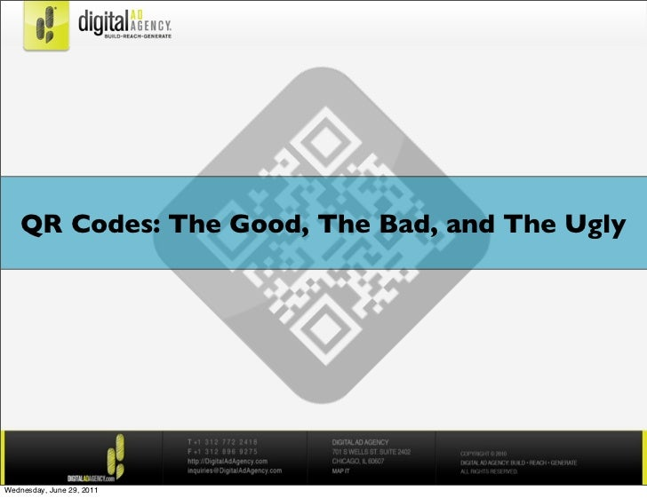 QR Codes: The Good, The Bad, and The UglyWednesday, June 29, 2011