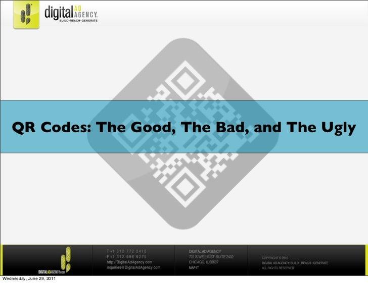 QR  Codes  (Good Bad Ugly)
