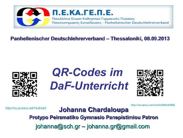 QR-Codes im DaF-Unterricht Johanna ChardaloupaJohanna Chardaloupa Protypo Peiramatiko Gymnasio Panepistimiou PatronProtypo...