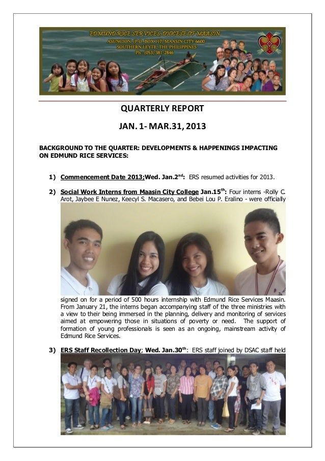 QUARTERLY REPORT JAN. 1- MAR.31, 2013 BACKGROUND TO THE QUARTER: DEVELOPMENTS & HAPPENINGS IMPACTING ON EDMUND RICE SERVIC...