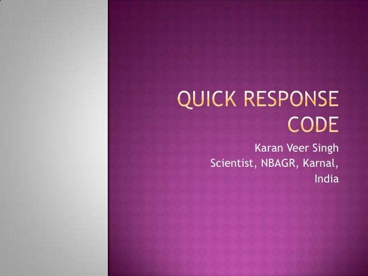 Karan Veer SinghScientist, NBAGR, Karnal,                    India