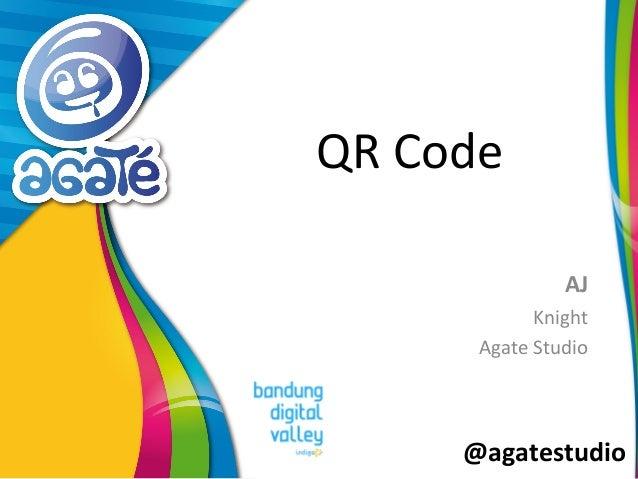 @agatestudio QR Code AJ Knight Agate Studio
