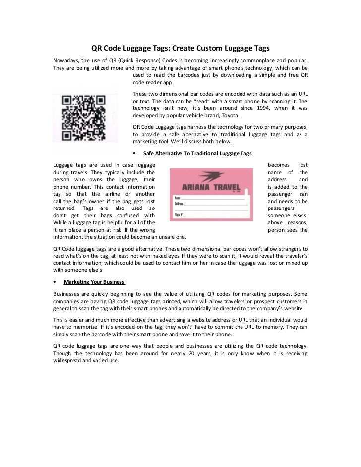 QR Code Luggage Tags: Create Custom Luggage TagsNowadays, the use of QR (Quick Response) Codes is becoming increasingly co...