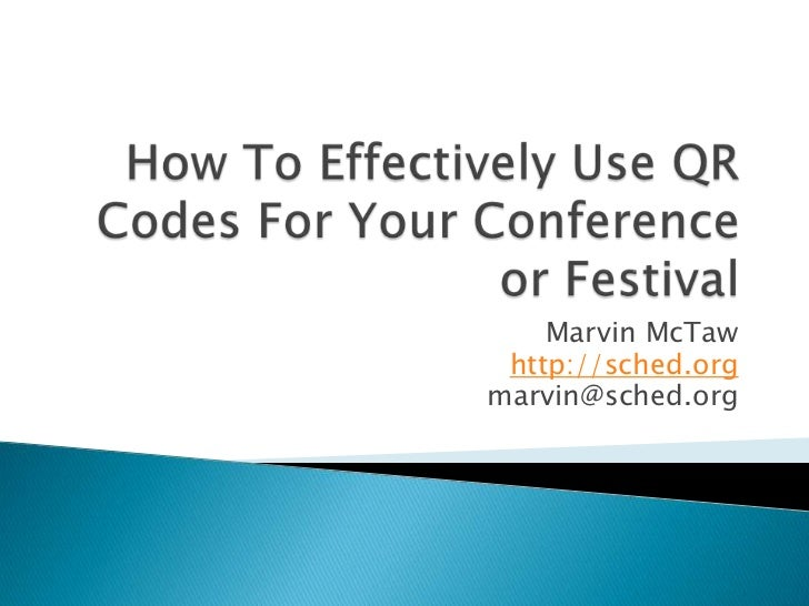 How To Effectively Use QR Codes For Your Conference or Festival