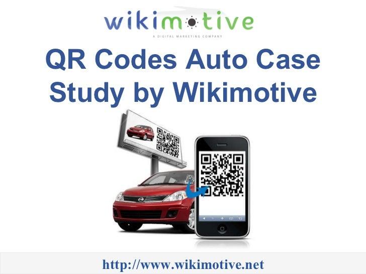 Qr Codes Auto Case Study By Wikimotive