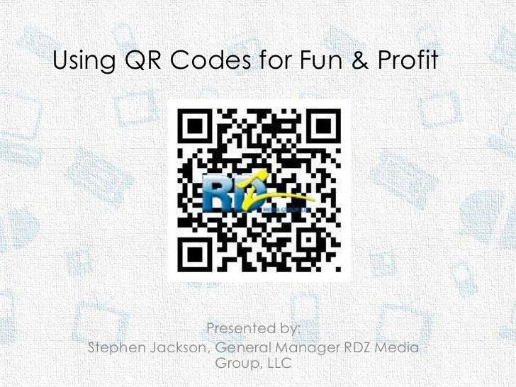 QR Codes for Fun & Profit