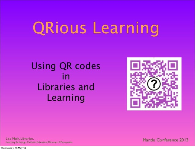 Qrious learning Mantle Conference 2013