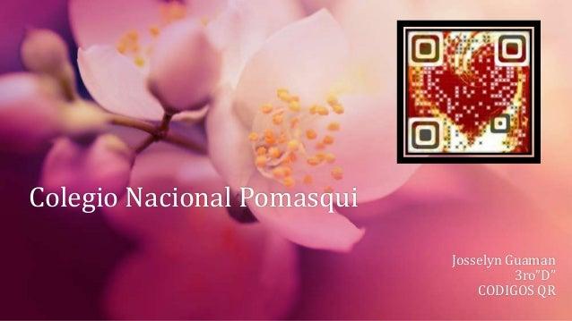 """Colegio Nacional Pomasqui Josselyn Guaman 3ro""""D"""" CODIGOS QR"""