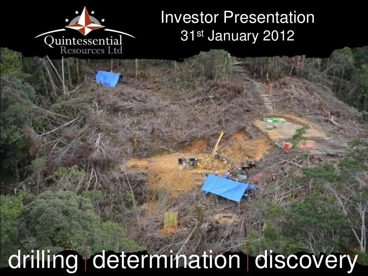 Investor Presentation               31st January 2012drilling determination discovery