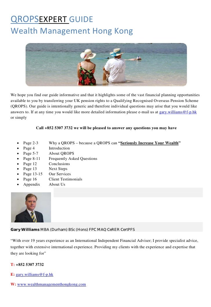 QROPSEXPERT GUIDEWealth Management Hong KongWe hope you find our guide informative and that it highlights some of the vast...