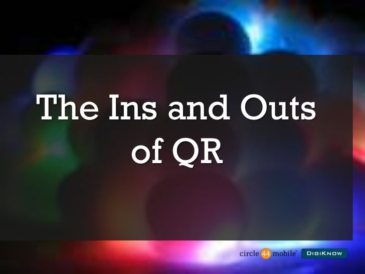 Ins and Outs of QR