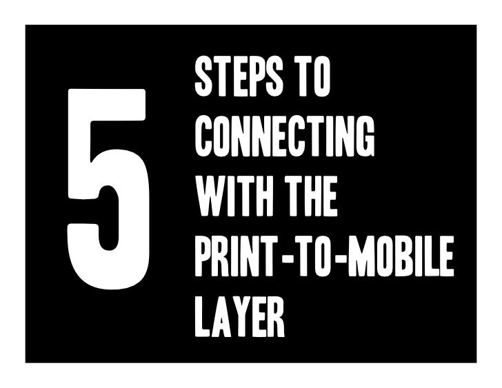 Steps to5    Connecting    With the    Print-to-mobile    layer