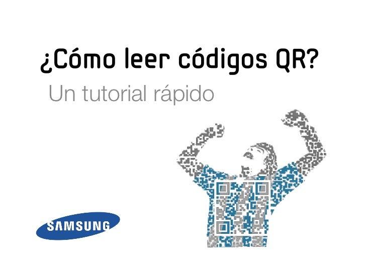 ¿Cómo leer códigos QR?Un tutorial rápido