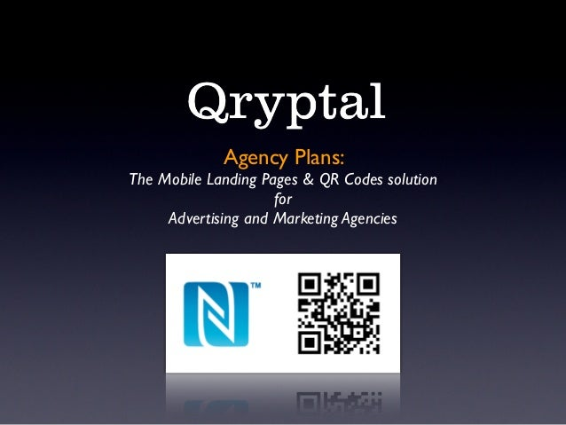 Agency Plans:The Mobile Landing Pages & QR Codes solution                     for     Advertising and Marketing Agencies