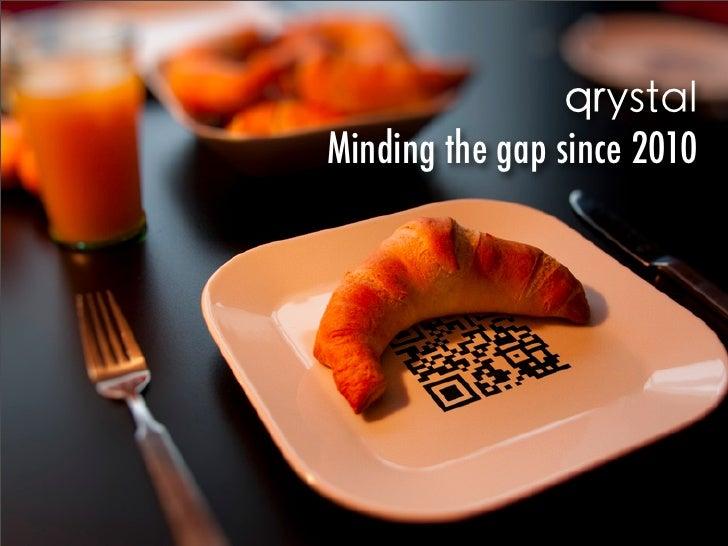 qrystalMinding the gap since 2010