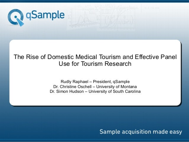 qSample: The Rise of Domestic Medical Tourism and Effective Panel Use for Tourism Research