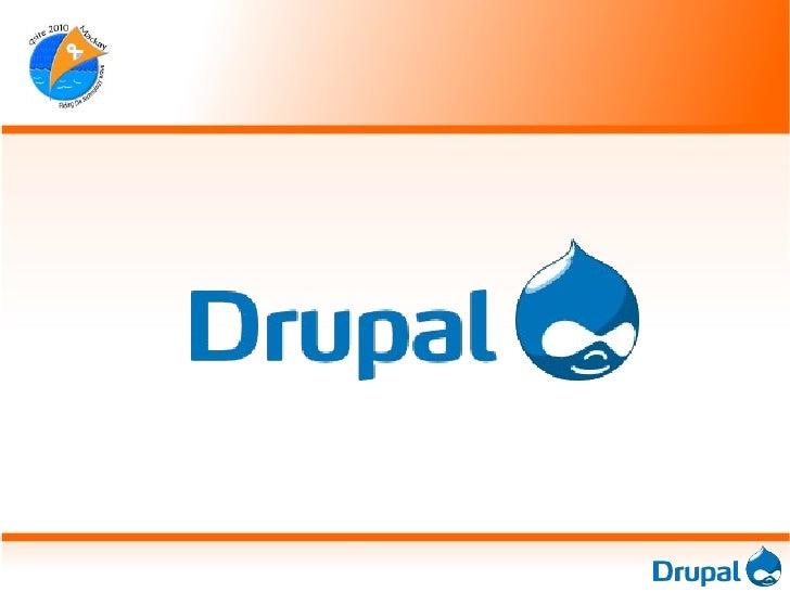 Hi, I'm Drupal     ●   What is Drupal?    ●   Jargon Busting    ●   Using Drupal        Websites     01/07/10             ...