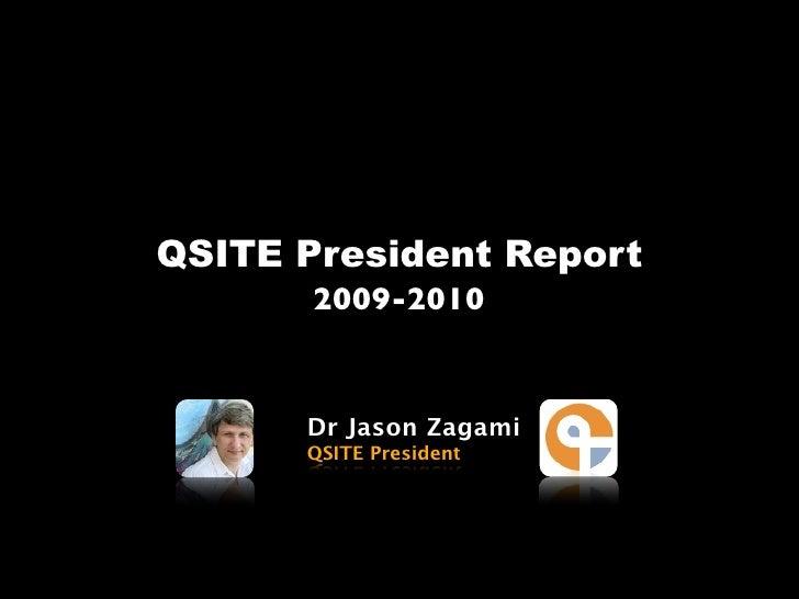 QSITE AGM President Report