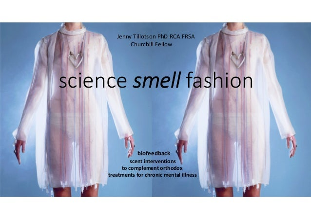 1 science smell fashion biofeedback scent interventions to complement orthodox treatments for chronic mental illness  Jenn...
