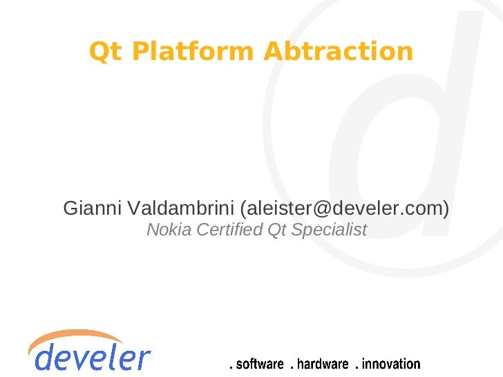 Qt Platform Abstraction