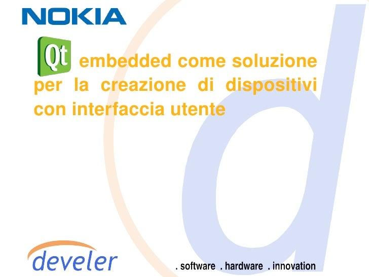 Develer - Qt Embedded - Intro