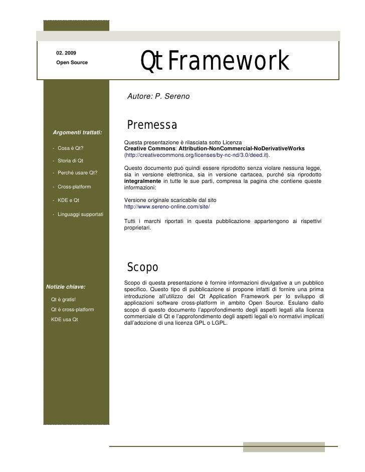 Qt Framework     02. 2009     Open Source                                 Autore: P. Sereno      Argomenti trattati:      ...