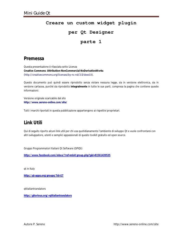 Mini Guide Qt                         Creare un custom widget plugin                                           per Qt Desi...