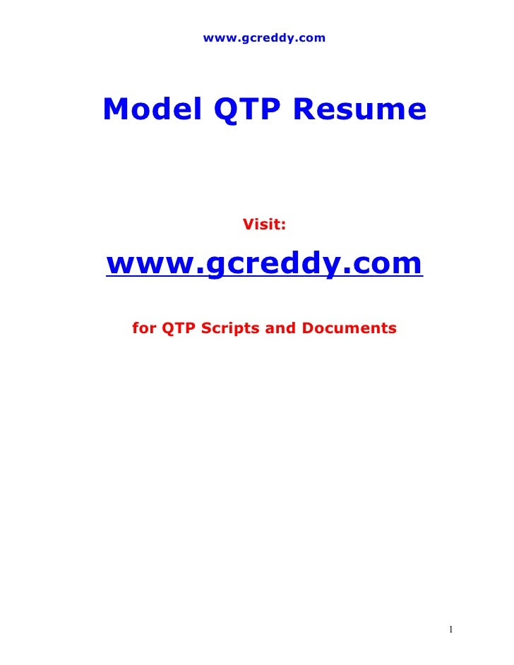www.gcreddy.com     Model QTP Resume                Visit:  www.gcreddy.com  for QTP Scripts and Documents                ...